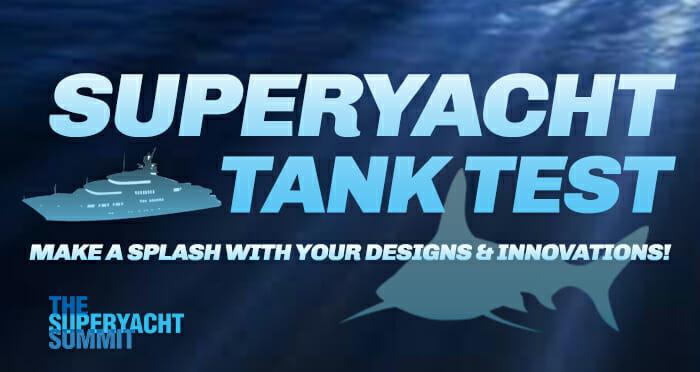 Superyacht Tank Test