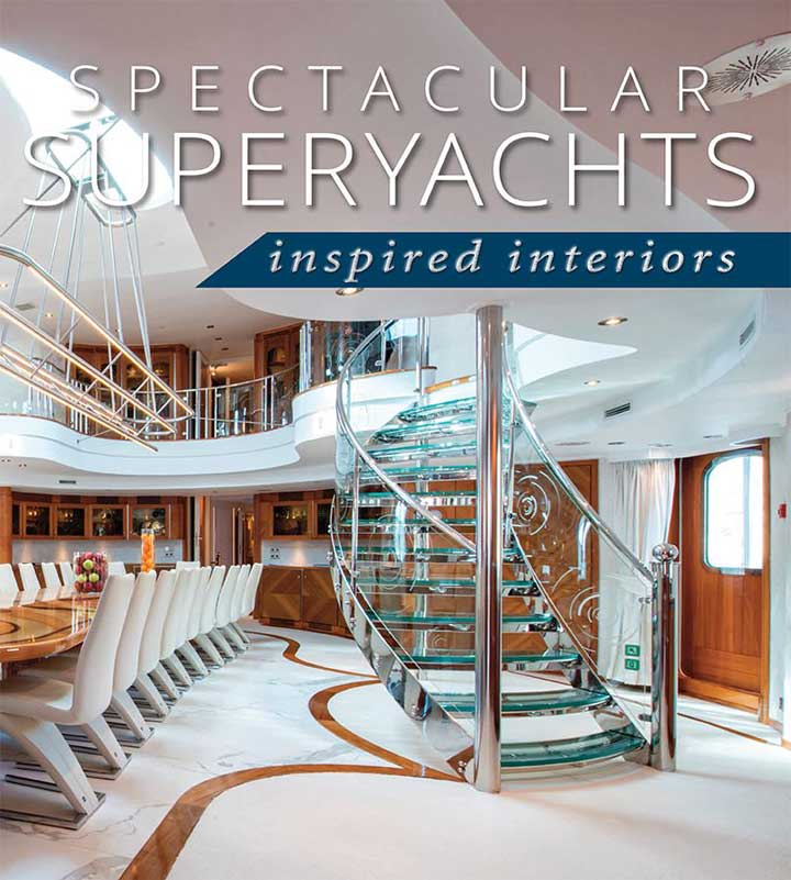 Spectacular Superyachts Inspired Interiors book cover Superyacht Storytellers